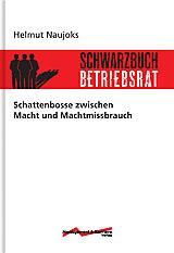 Schwarzbuch Betriebsrat